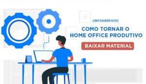 infografico como tornar o home office mais produtivo