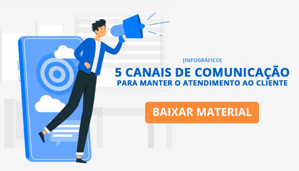 5 canais de comunicação para manter o atendimento ao cliente